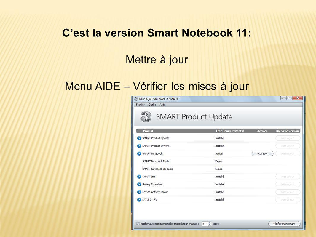 C'est la version Smart Notebook 11: