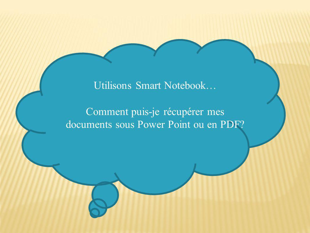 Utilisons Smart Notebook…
