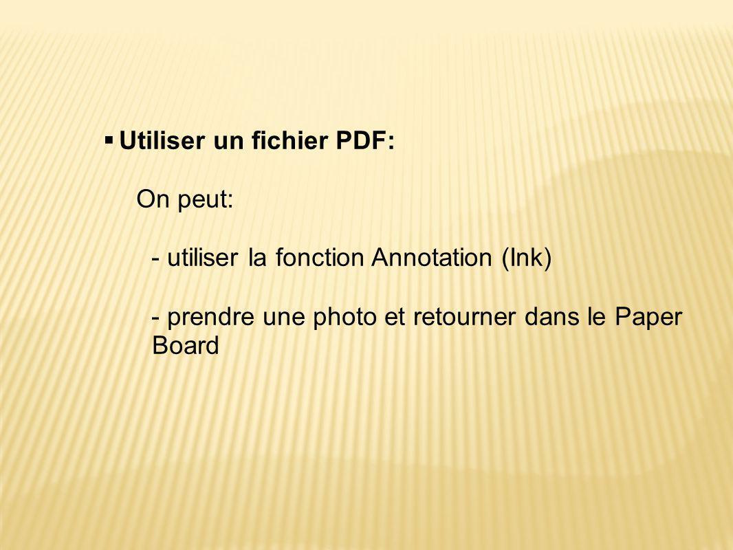 Utiliser un fichier PDF: On peut: