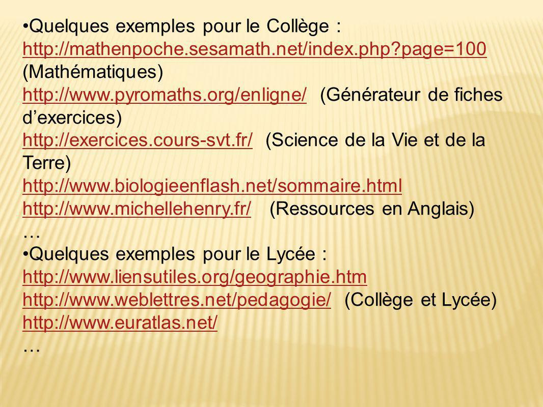 Quelques exemples pour le Collège :