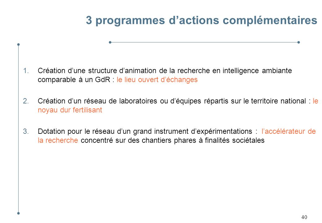 3 programmes d'actions complémentaires