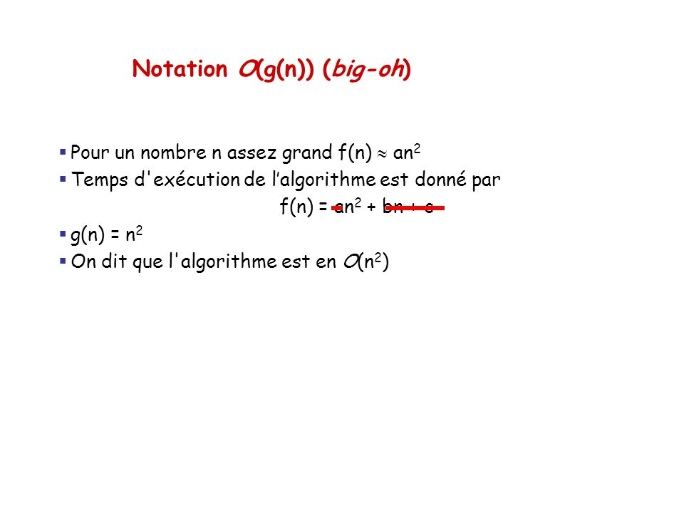 Notation O(g(n)) (big-oh)