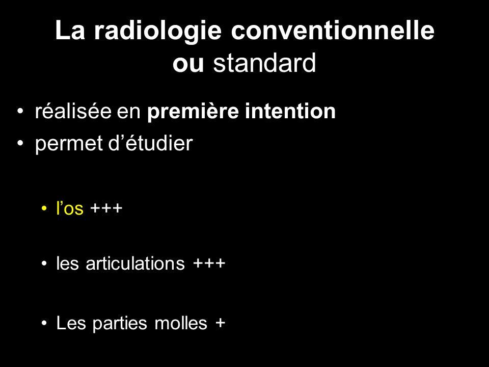 La radiologie conventionnelle ou standard
