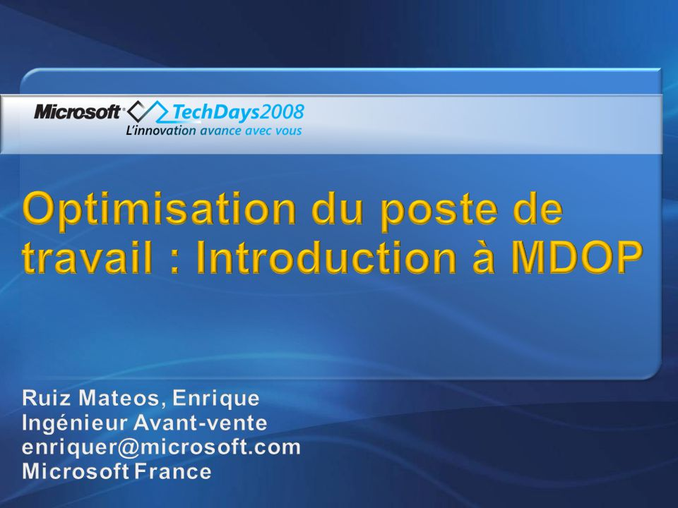Optimisation du poste de travail : Introduction à MDOP