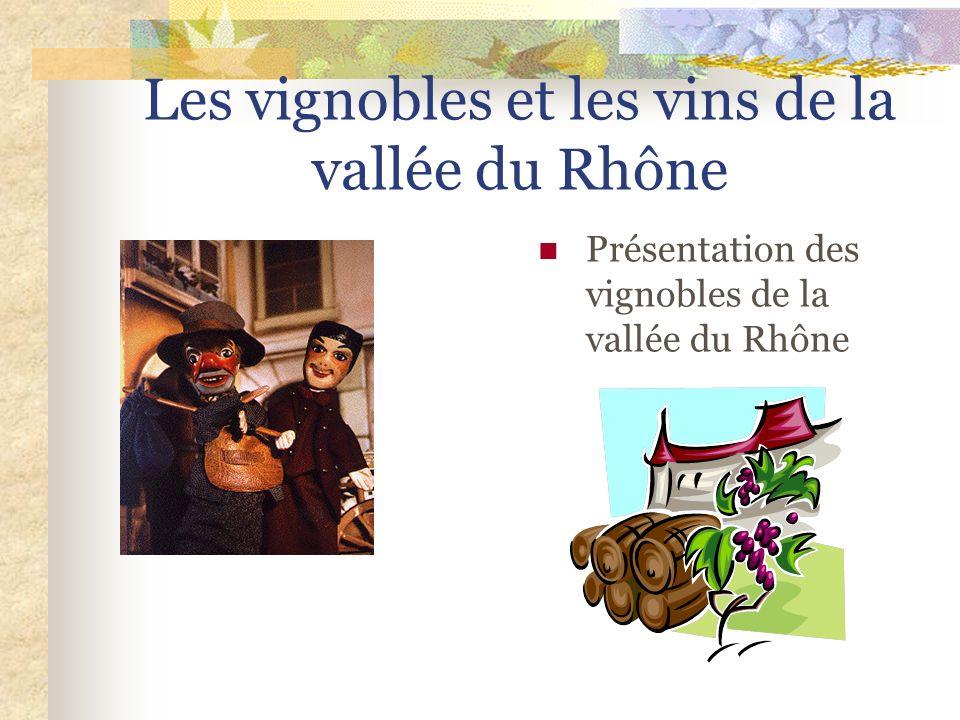 Les vignobles et les vins de la vallée du Rhône