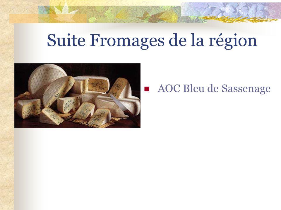 Suite Fromages de la région