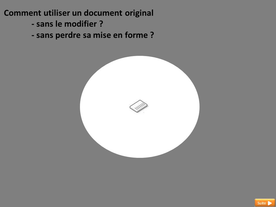 Comment utiliser un document original