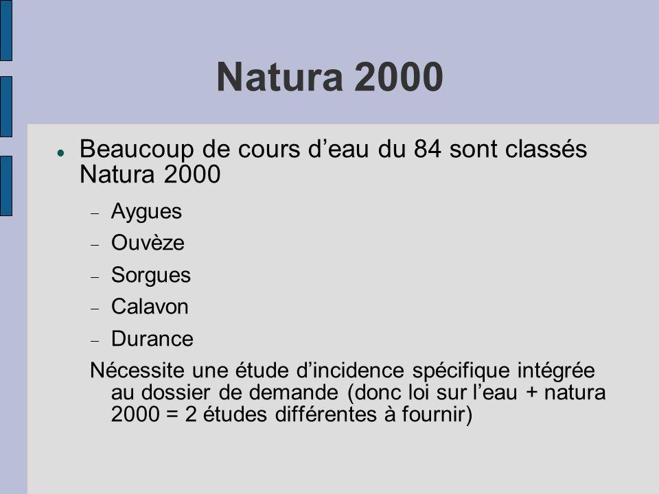 Natura 2000 Beaucoup de cours d'eau du 84 sont classés Natura 2000