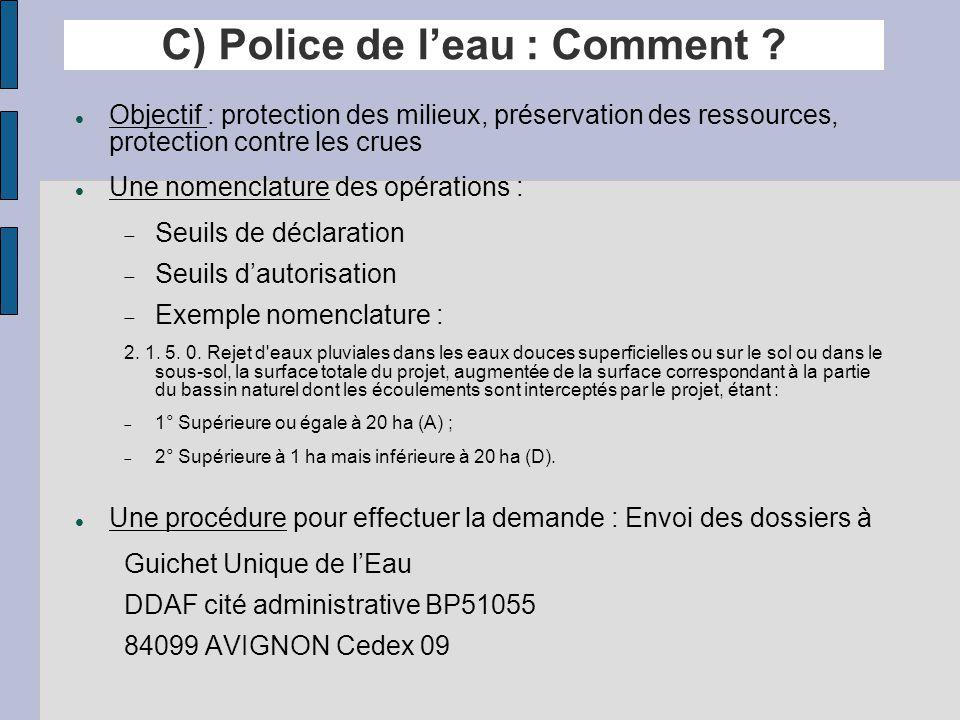 C) Police de l'eau : Comment