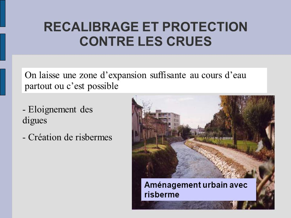 RECALIBRAGE ET PROTECTION CONTRE LES CRUES