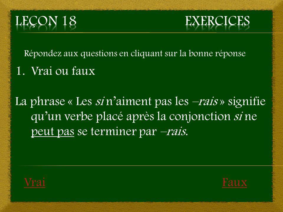Leçon 18 Exercices Vrai ou faux