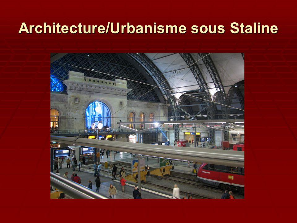 Architecture/Urbanisme sous Staline