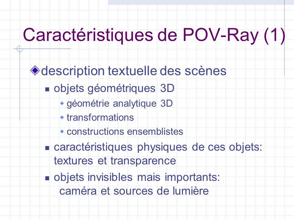 Caractéristiques de POV-Ray (1)