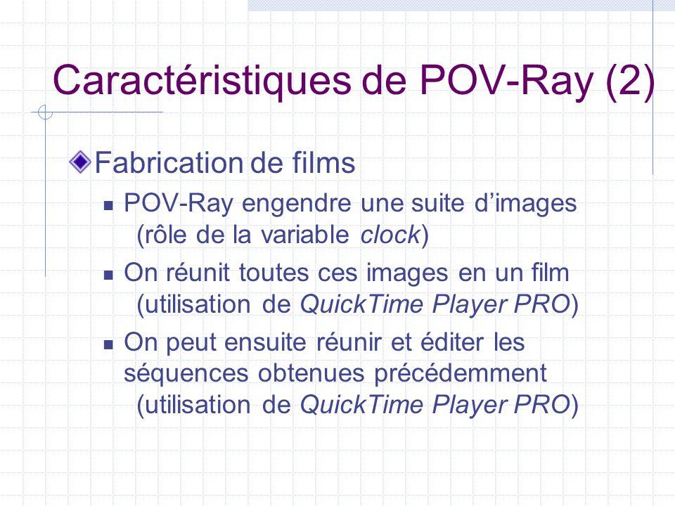Caractéristiques de POV-Ray (2)