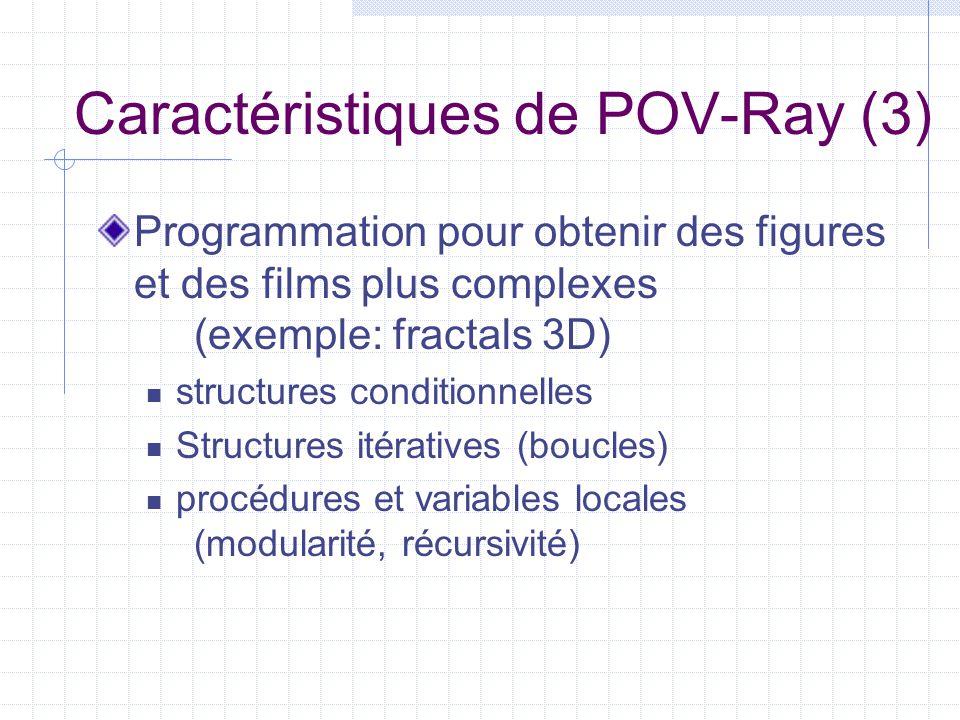 Caractéristiques de POV-Ray (3)