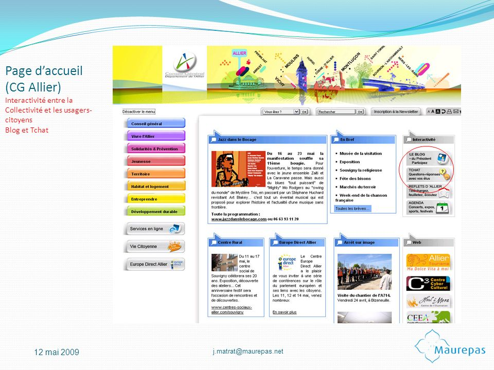 Page d'accueil (CG Allier) Interactivité entre la Collectivité et les usagers-citoyens Blog et Tchat