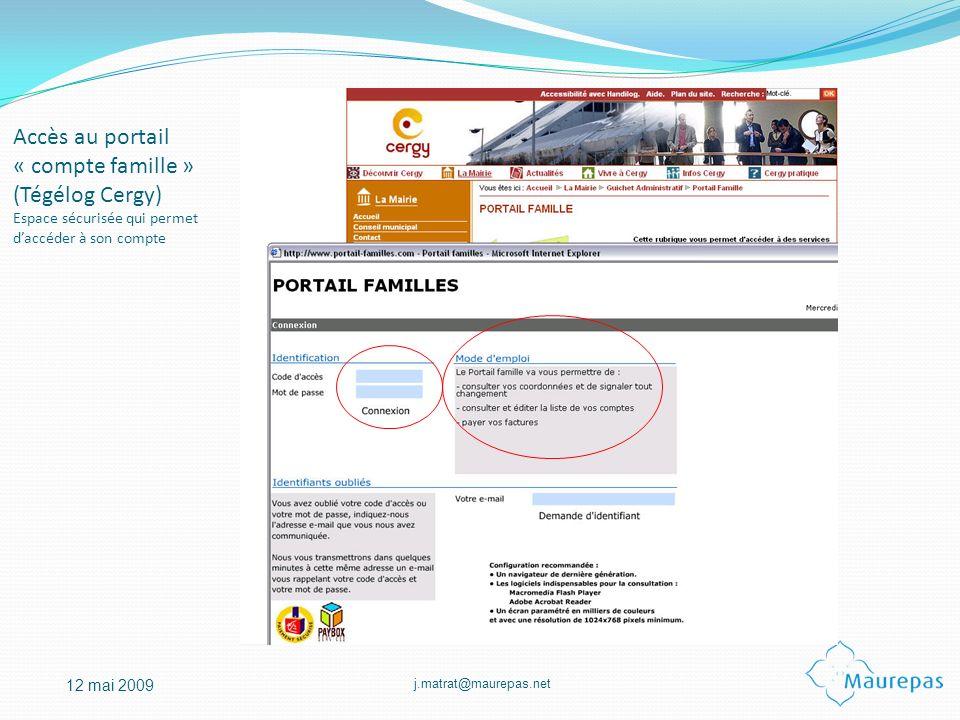 Accès au portail « compte famille » (Tégélog Cergy) Espace sécurisée qui permet d'accéder à son compte