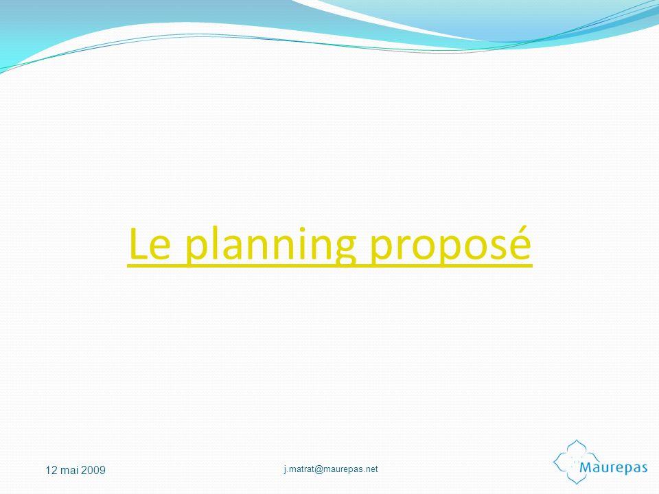 Le planning proposé