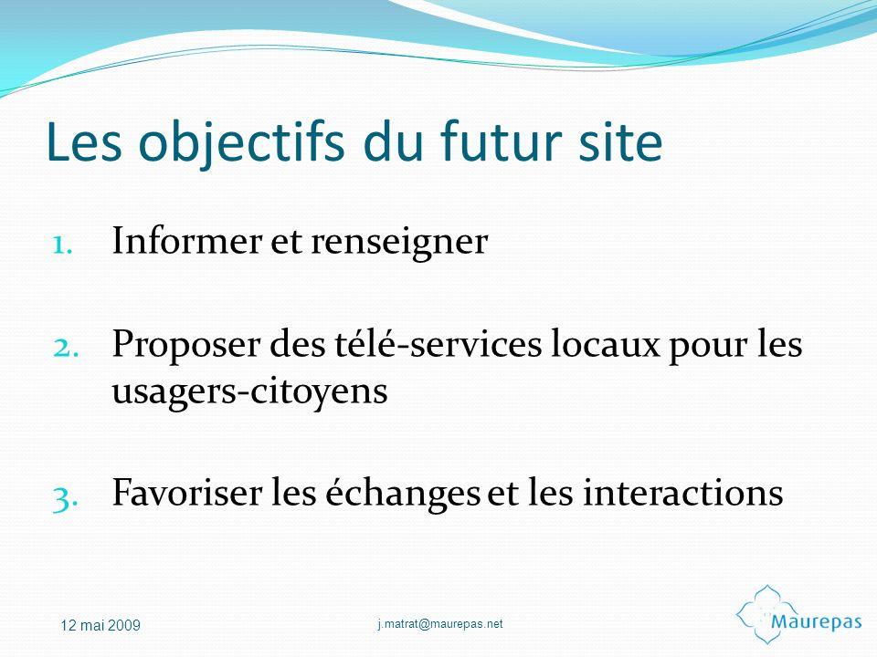 Les objectifs du futur site