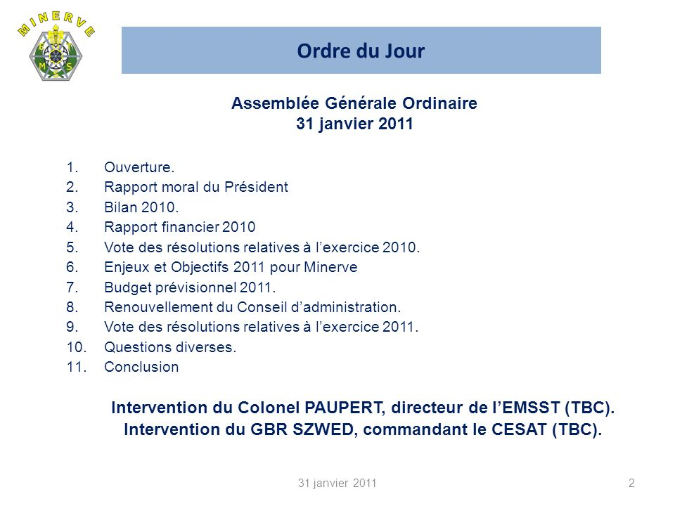 Ordre du Jour Assemblée Générale Ordinaire 31 janvier 2011