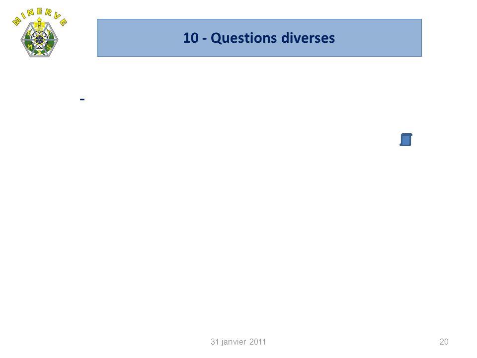 10 - Questions diverses - 31 janvier 2011 CA du 14 janvier 2010
