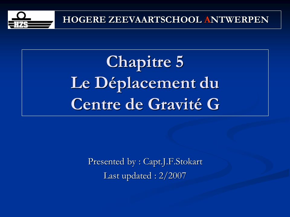Chapitre 5 Le Déplacement du Centre de Gravité G