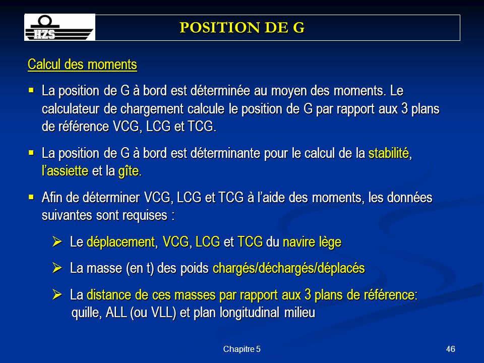 POSITION DE G Calcul des moments