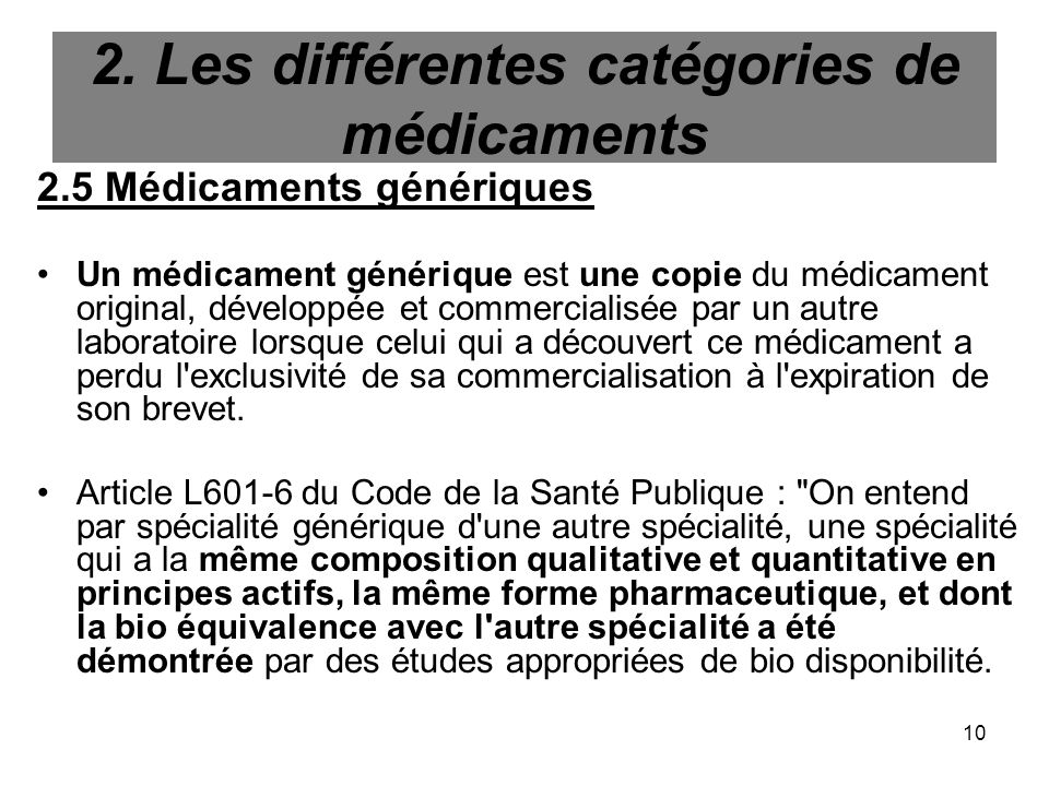 2. Les différentes catégories de médicaments