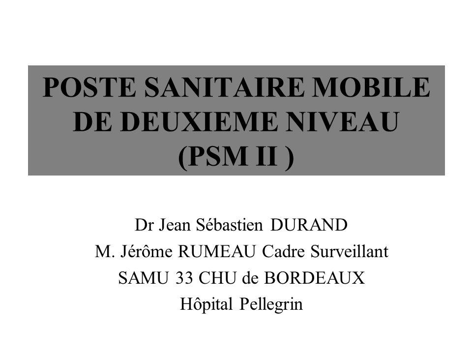 POSTE SANITAIRE MOBILE DE DEUXIEME NIVEAU (PSM II )