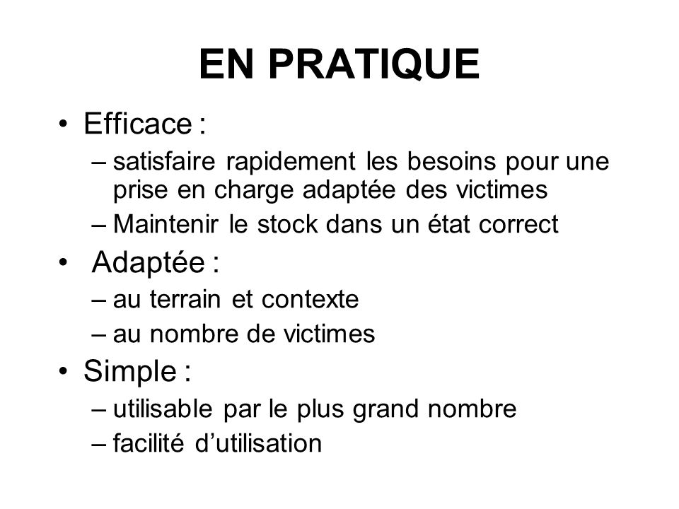 EN PRATIQUE Efficace : Adaptée : Simple :