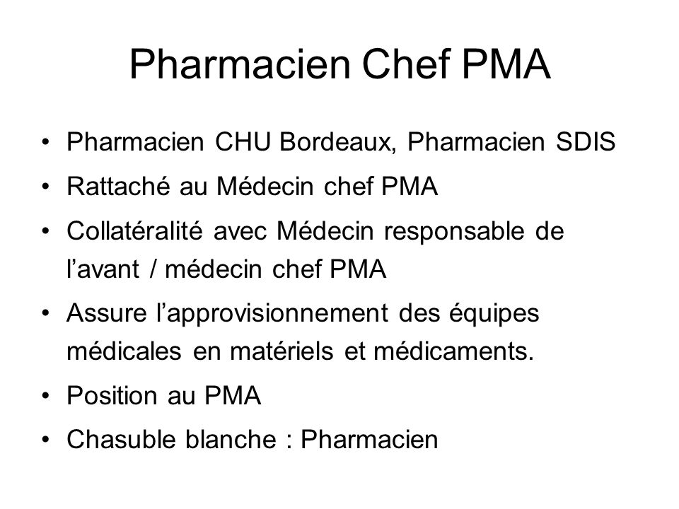 Pharmacien Chef PMA Pharmacien CHU Bordeaux, Pharmacien SDIS