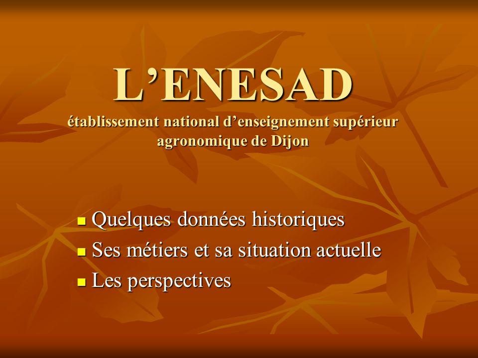 L'ENESAD établissement national d'enseignement supérieur agronomique de Dijon