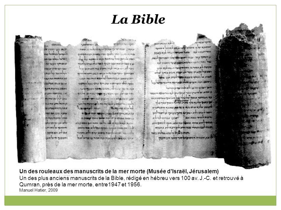 La Bible Un des rouleaux des manuscrits de la mer morte (Musée d'Israël, Jérusalem)