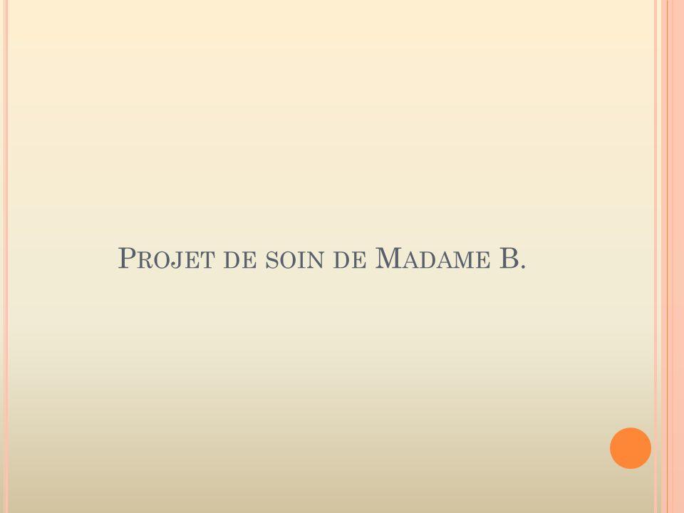 Projet de soin de Madame B.