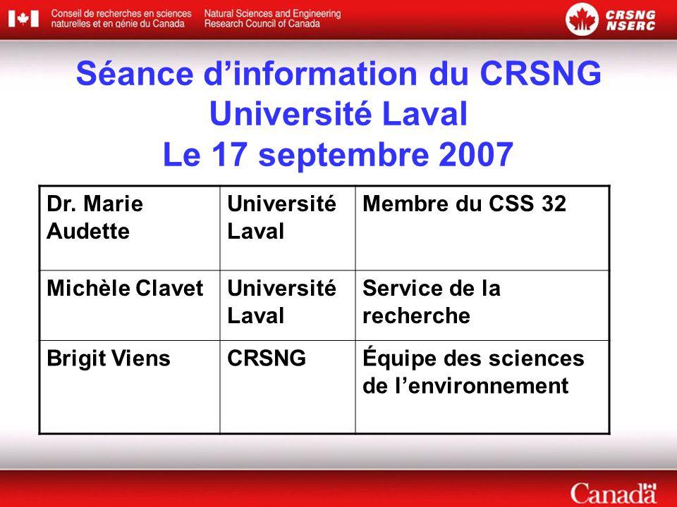Séance d'information du CRSNG Université Laval Le 17 septembre 2007