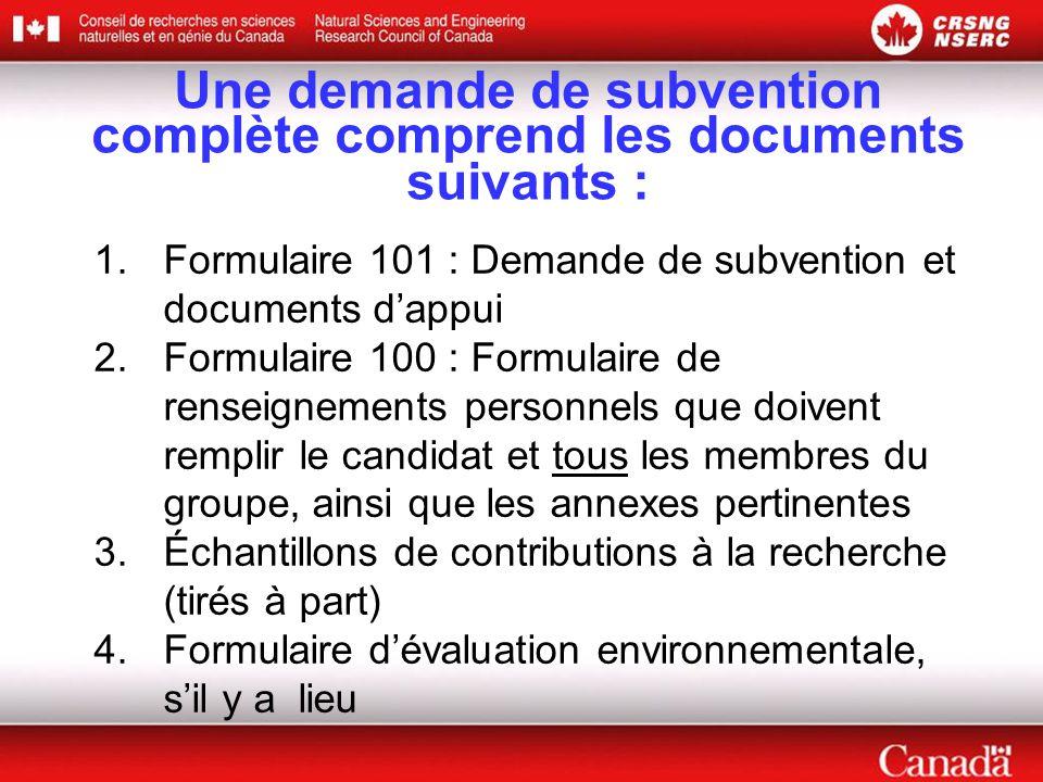 Une demande de subvention complète comprend les documents suivants :