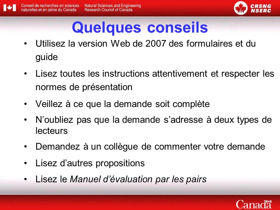 Quelques conseils Utilisez la version Web de 2007 des formulaires et du guide.