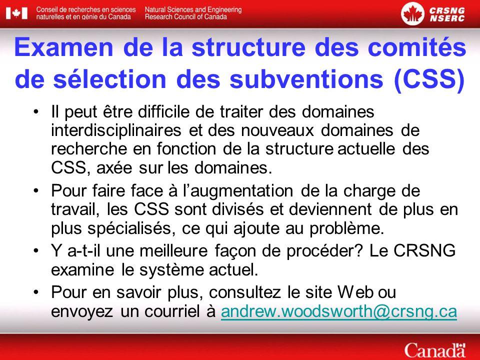 Examen de la structure des comités de sélection des subventions (CSS)