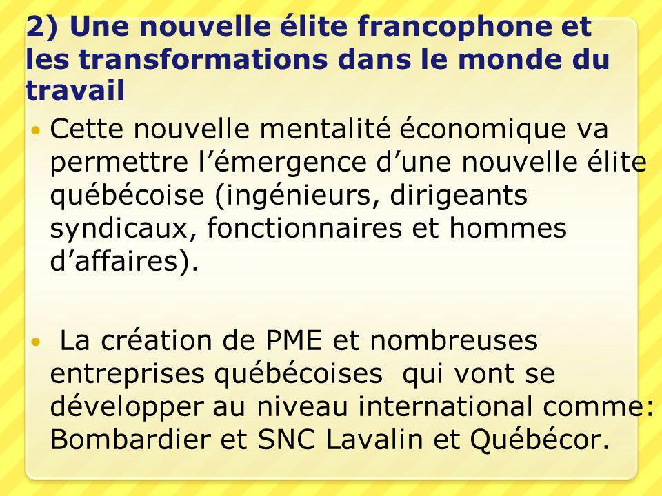 2) Une nouvelle élite francophone et les transformations dans le monde du travail