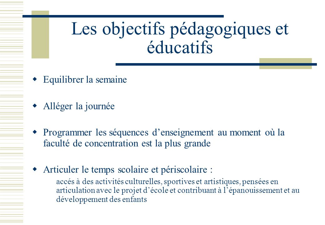 Les objectifs pédagogiques et éducatifs
