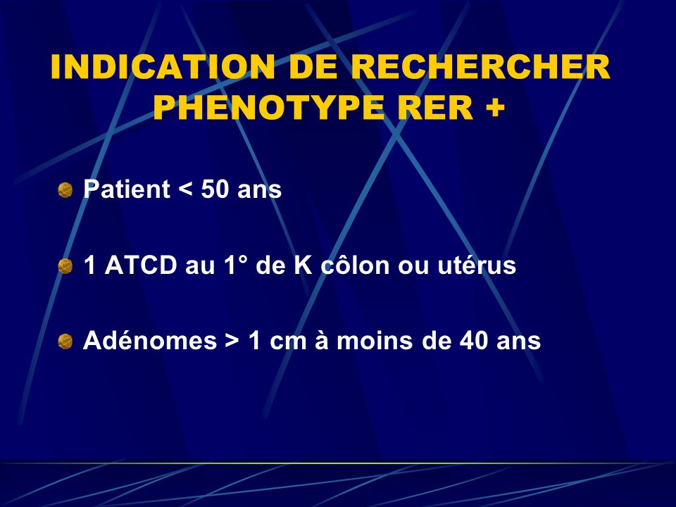 INDICATION DE RECHERCHER PHENOTYPE RER +