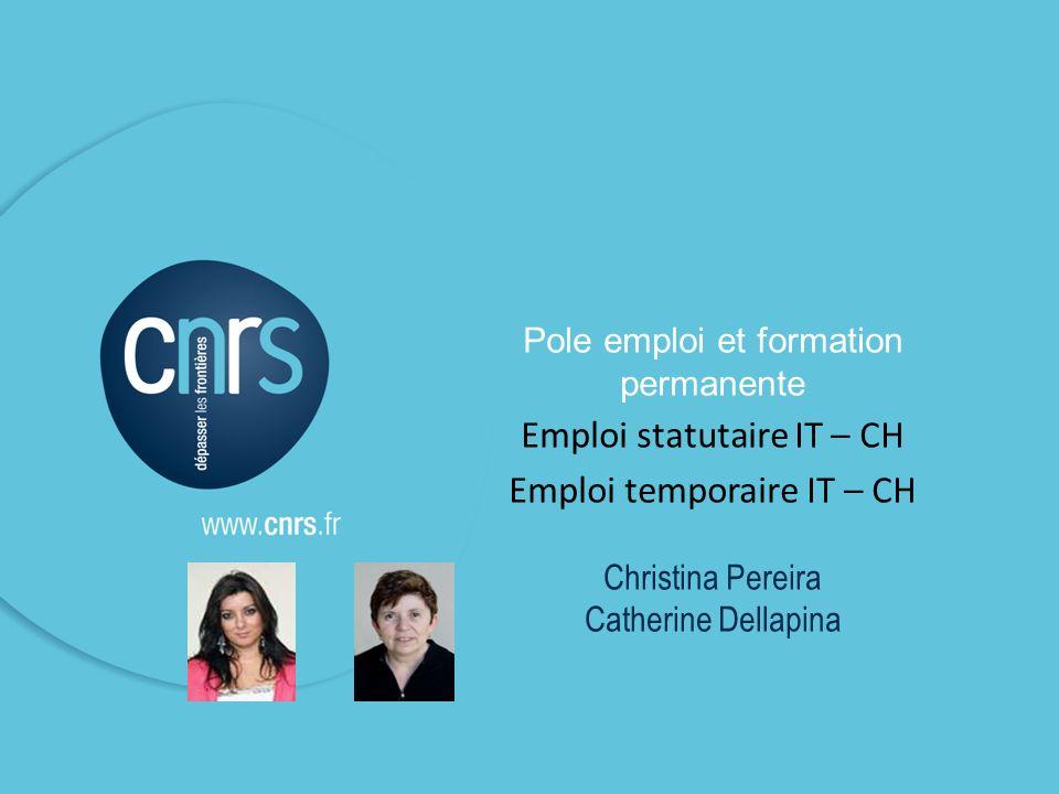 Emploi statutaire IT – CH Emploi temporaire IT – CH
