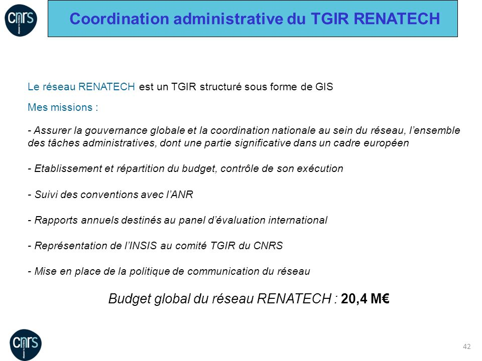 Coordination administrative du TGIR RENATECH