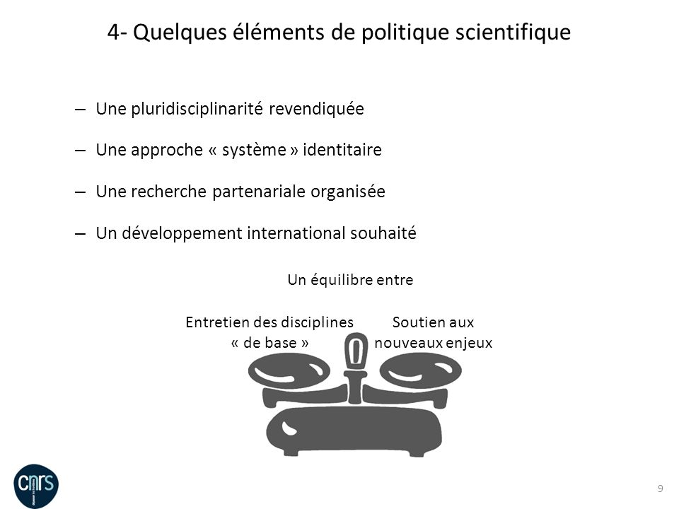 4- Quelques éléments de politique scientifique