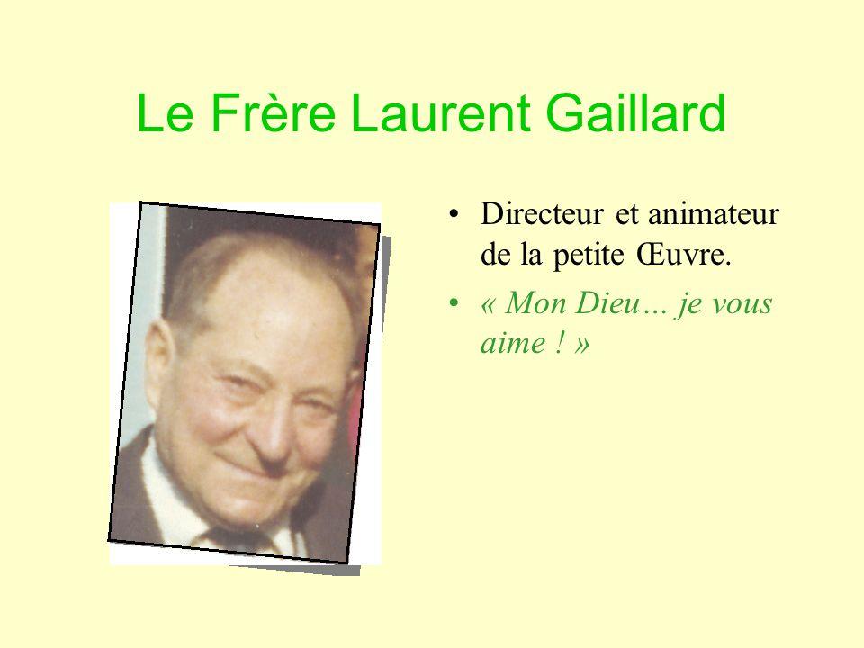 Le Frère Laurent Gaillard