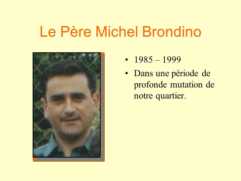 Le Père Michel Brondino