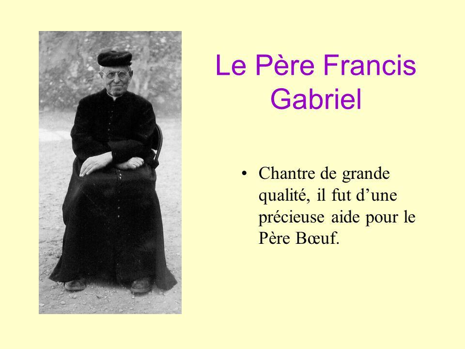 Le Père Francis Gabriel