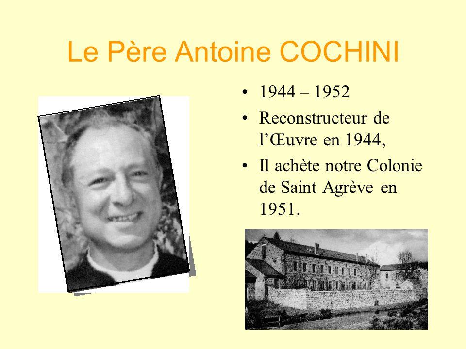 Le Père Antoine COCHINI