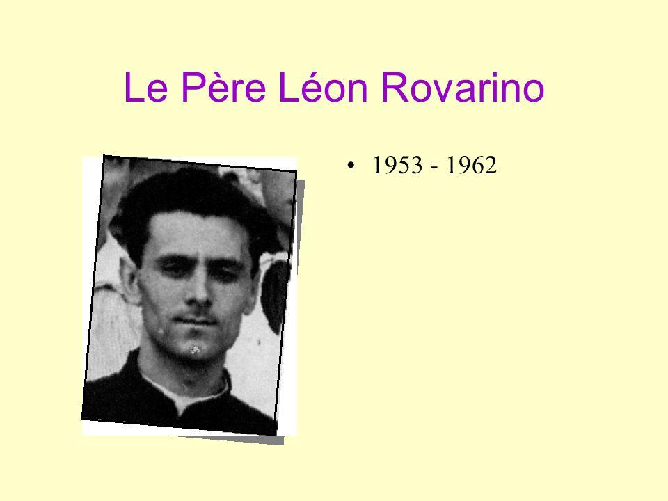 Le Père Léon Rovarino 1953 - 1962