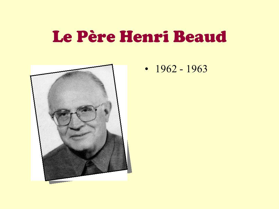 Le Père Henri Beaud 1962 - 1963